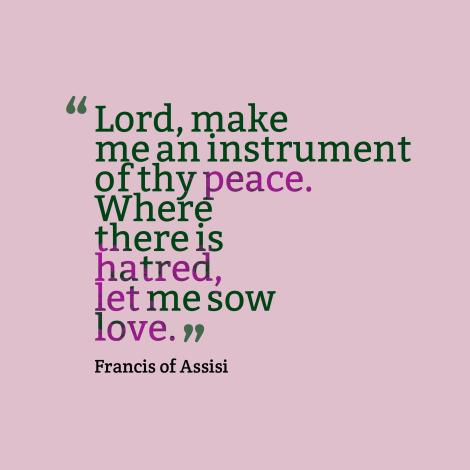 Lord-make-me-an-instrument__quotes-by-Francis-of-Assisi-36