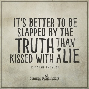 russian-proverb-slapped-truth-kissed-lie-6t4y